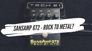 GT2 SANSAMP - From Rock to Metal? (2020)