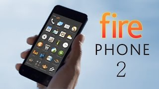 Amazon Fire Phone 2 Rumors (2015-2016)