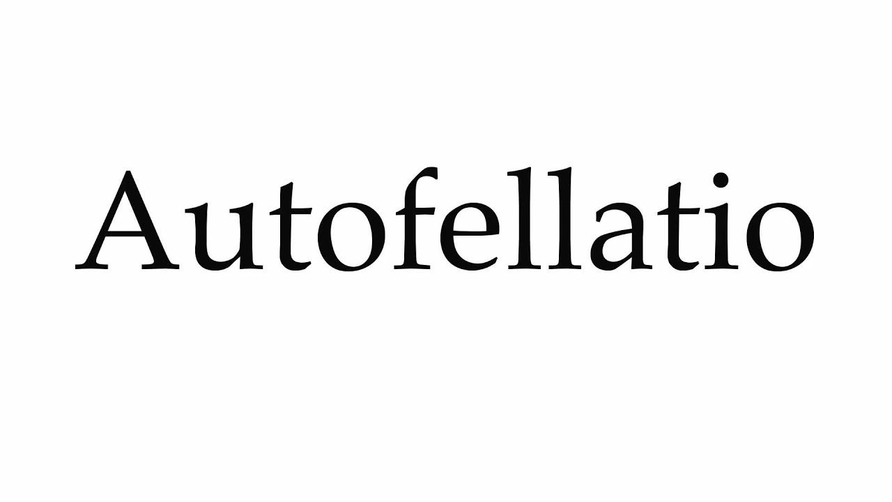 How To Do Autofelatio