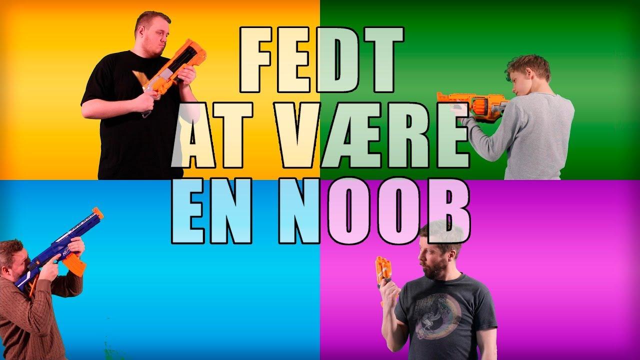Fedt At Være En Noob - feat. Minervalle, Comkean & Vercinger (original musikvideo)