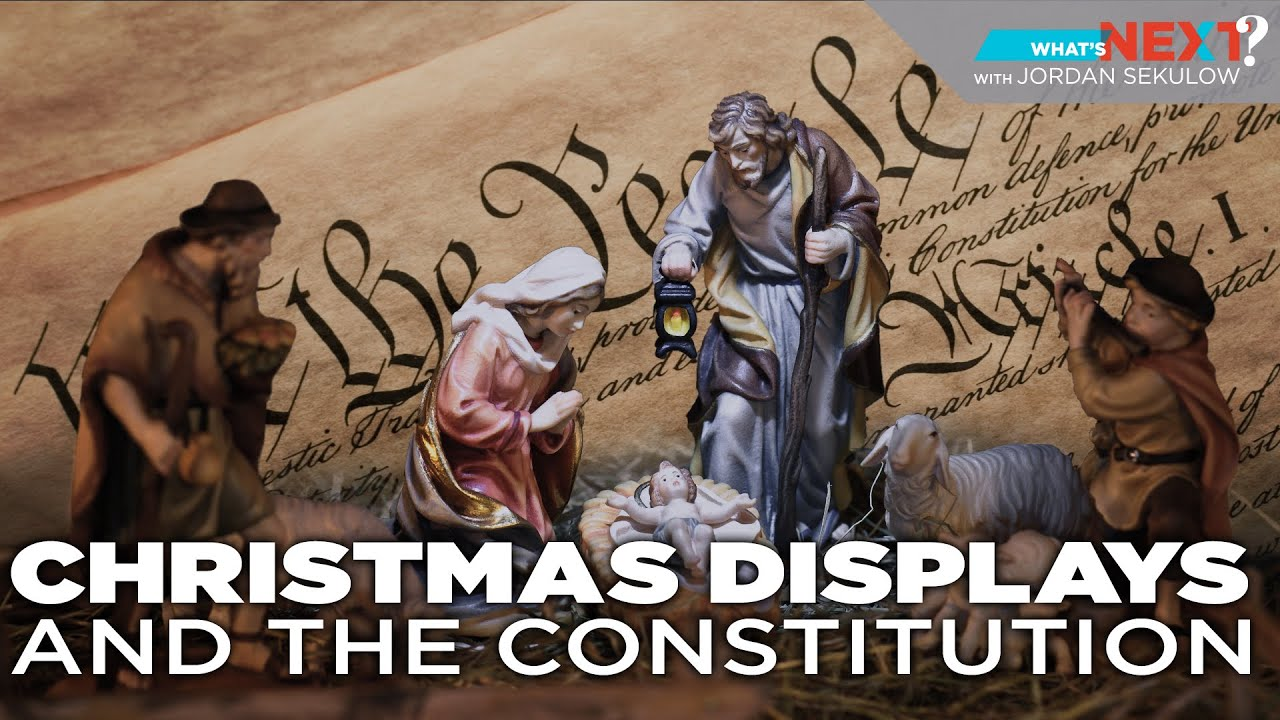 Christmas Displays and the Constitution - What's Next? Ep. 26 -ACLJ