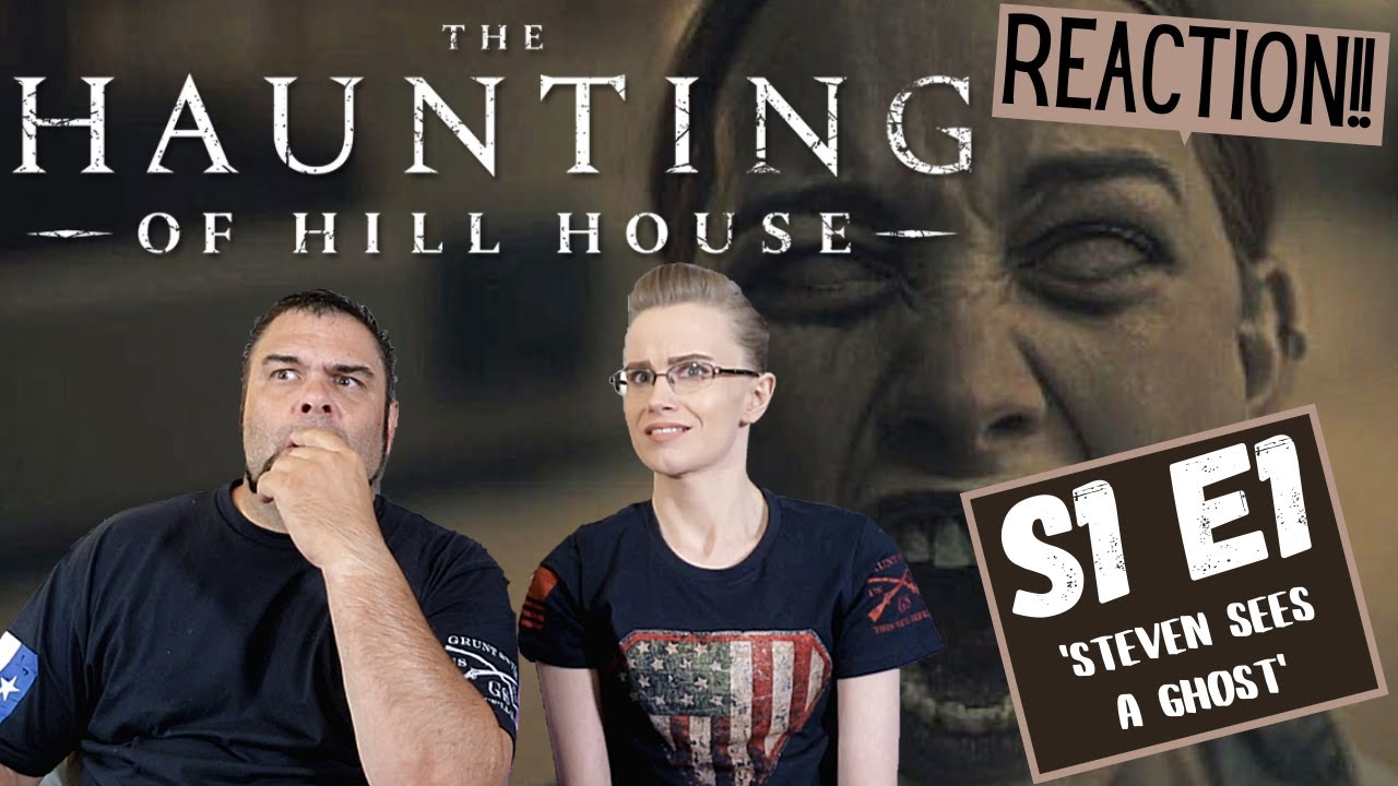The Haunting Of Hill House  | S1 E1 'Steven Sees A Ghost' | Reaction | Review