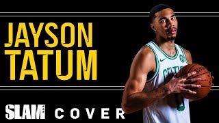 jayson-tatum-was-sent-to-destroy-your-favorite-team-slam-cover-shoots