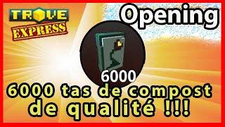 TROVE - Opening de 6 000 Tas de compost de qualité !!! ÇA TOURNE BIEN POUR Grossebouffe