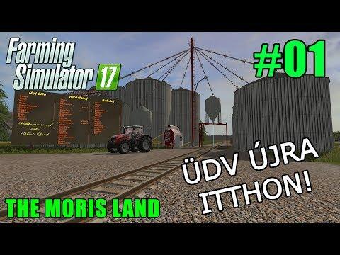 FS 17 - Magyar - The Moris Land - Üdv újra itthon! #01
