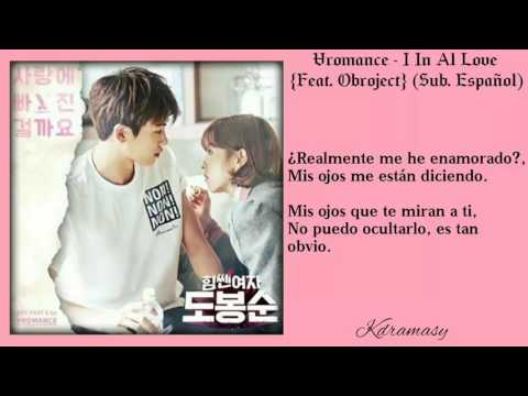 [Sub. Español] Vromance - I In Am Love {Feat. Obroject} (Strong Woman Do Bong Soo OST) Parte 6