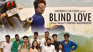 Blind Love   Vinay Verma Ft. Hansraj Raghuwanshi   Baba ji   Bhairvi Studio   iSur Studios Artbox