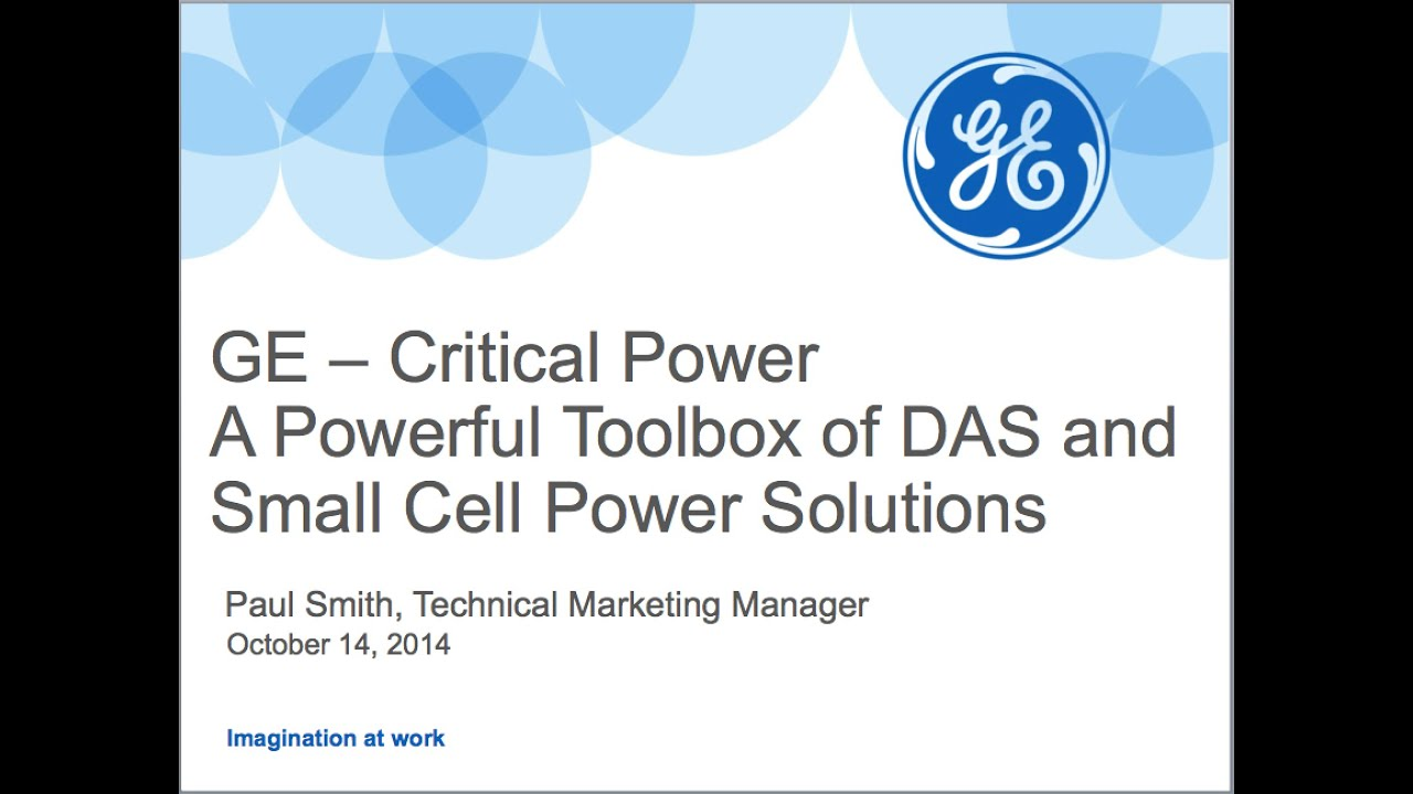 GE Webinar A Powerful Toolbox of DAS and Small Cell Power