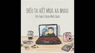 Điều ta viết mùa xa nhau (Original) - Tiên Fami & Đoàn Minh Quân