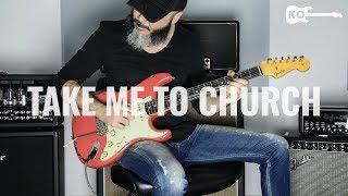 Hozier - Take Me To Church - Electric Guitar Cover by Kfir Ochaion