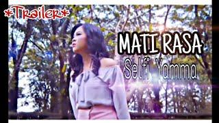 #selfi#matirasa#indosiar#3dentertaiment MATI RASA || SELFI YAMMA (TRAILER) 2019 LAUCING 01/05/2019