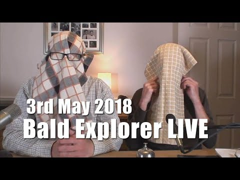 Bald Explorer WAS LIVE from Eaton Socon, St Neots, Cam
