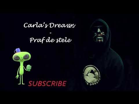 Carla's Dreams - Praf de Stele lyrics