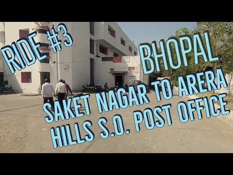 Ride #3 Saket Nagar To Arera Hills S.O. Post Office Bhopal