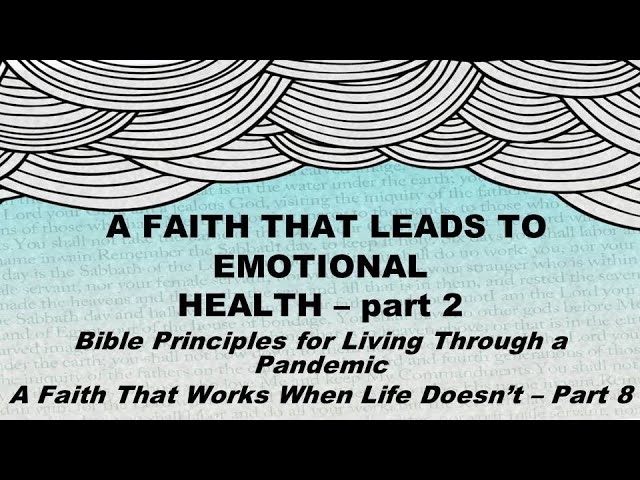 A Faith That Leads to Emotional Health (part 2)