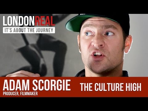 The Culture High - Adam Scorgie & Brett Harvey | London Real