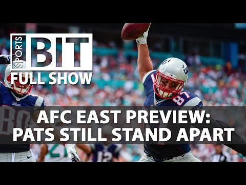 Sports BIT | 2017 AFC East Betting Preview | Friday, June 23