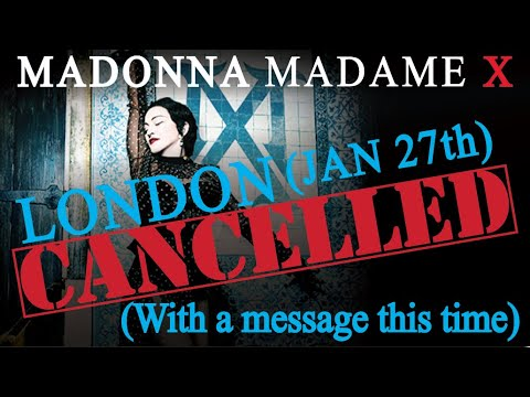 MADONNA Madame X- Second London Concert (Now First) CANCELLED January 27th