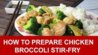 Chicken & Broccoli Stir-fry - How to prepare in 4 simple steps
