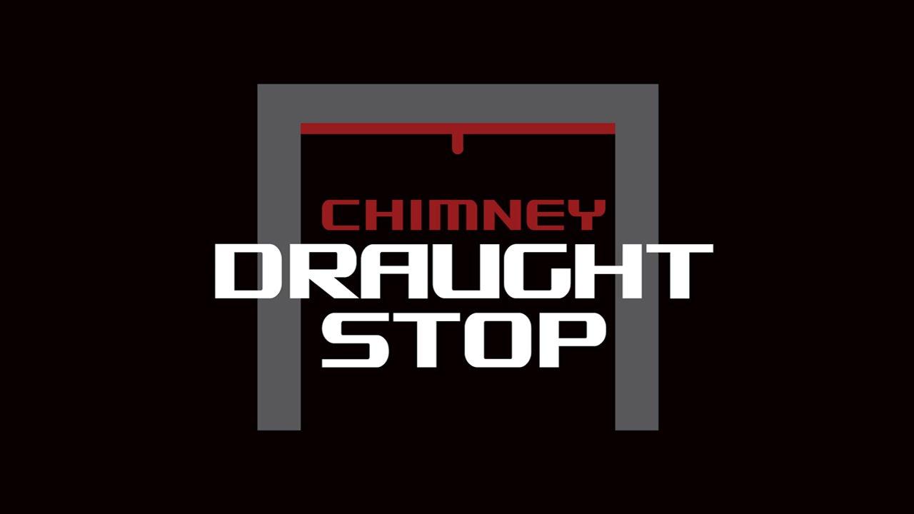 chimney draught stop uk youtube