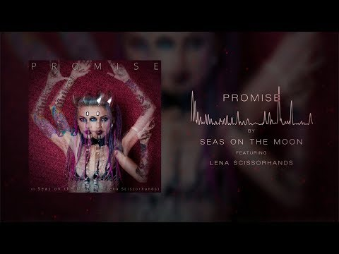 Seas on the Moon (feat Lena Scissorhands) - Promise
