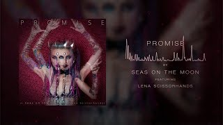Download Mp3 Seas On The Moon  Feat Lena Scissorhands  - Promise