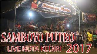 Download Video SAMBOYO PUTRO FULL LIVE KEDIRI KOTA 2017 MP3 3GP MP4