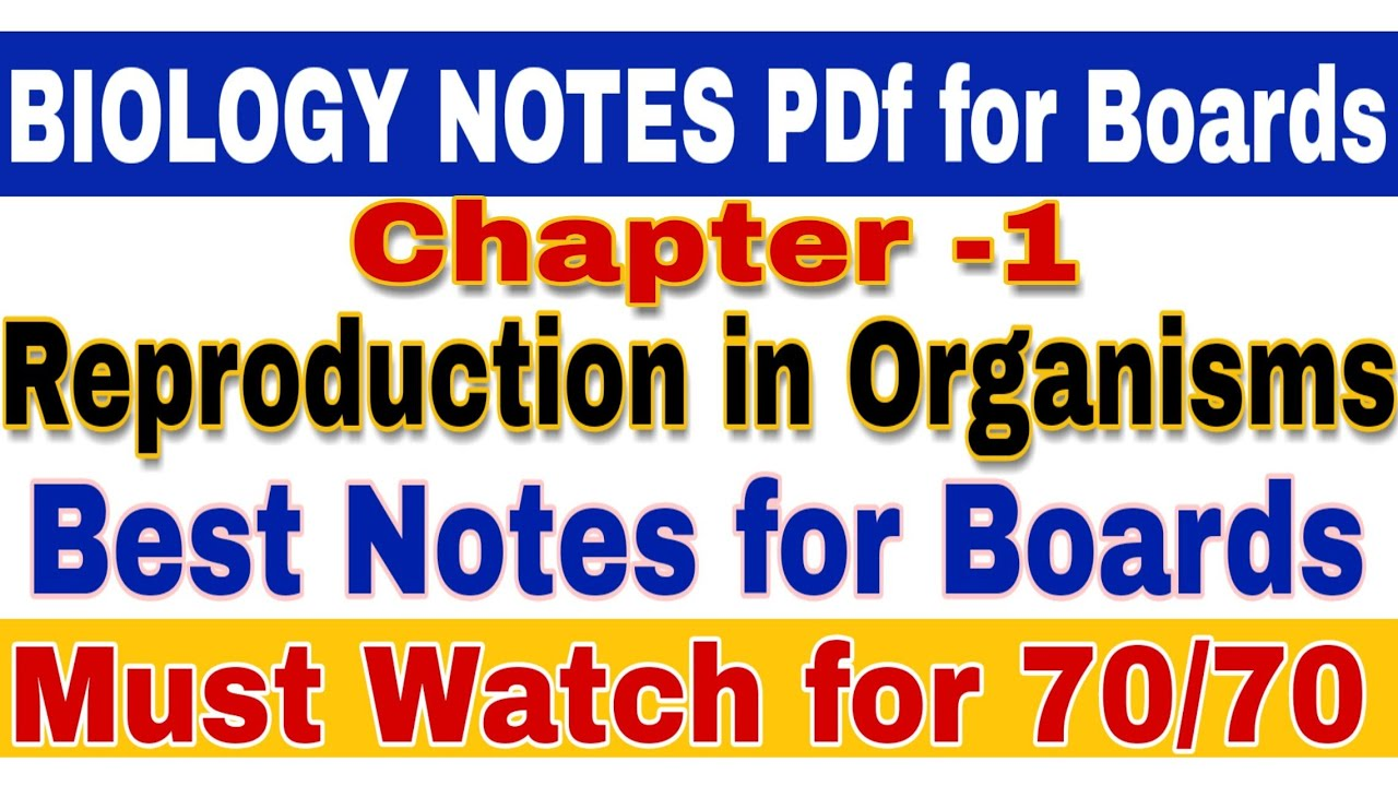 Biology Notes of Ch-1 for class 12 Boards 2019 || Most important NCERT  based Notes