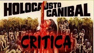 Holocausto caníbal (1980) - Critica