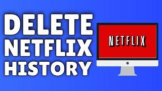 How To DELETE Netflix History | Delete Netflix History PERMANENTLY!