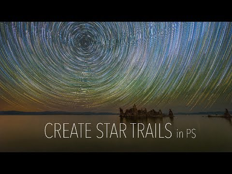 Create AMAZING Star Trails Like A PRO Using Adobe PS