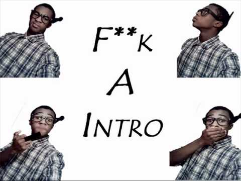 Abstract F**k A Intro [Lil Wayne Carter 4 Intro Remix]
