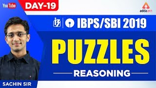 IBPS/SBI PO 2019 | Puzzles  | Reasoning | Day 19 |  By Sachin Sir | 11:30 A.M