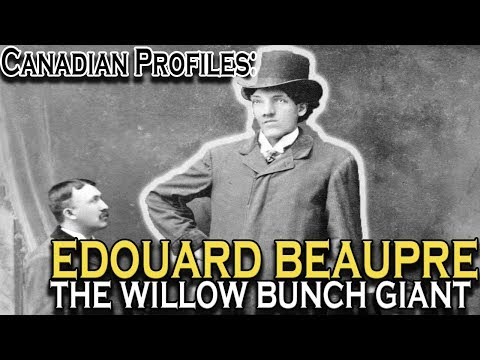 Edouard Beaupre: The Willow Bunch Giant