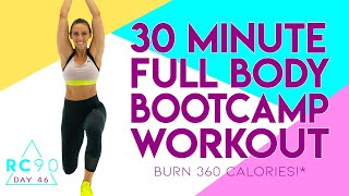 30 Minute Full Body HIIT Bootcamp Workout NO EQUIPMENT NEEDED! 🔥Burn 360 Calories!* 🔥 RC90 Day 46