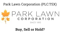 Your Stock Our Take Park Lawn Corporation (PLC:TSX)
