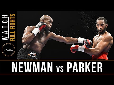 Newman vs Parker FULL FIGHT: September 19, 2017 - PBC on FS1