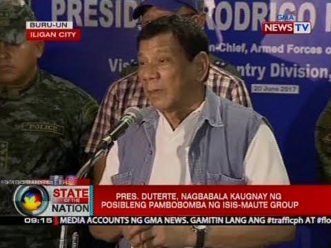 SONA: Pres. Duterte, nagbabala kaugnay ng posibleng pambobomba ng ISIS-Maute group