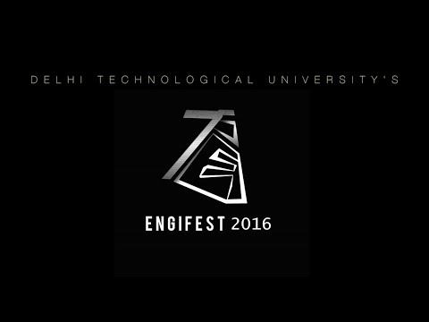 Engifest'16 | Official Aftermovie | Delhi Technological University