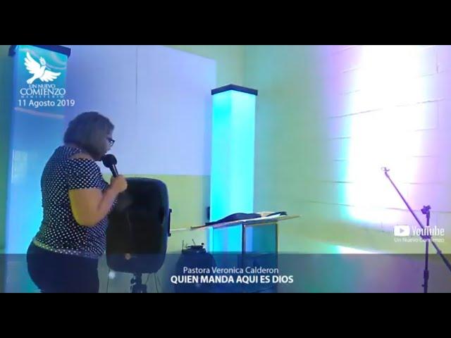 Predica # 109 - QUIEN MANDA AQUI ES DIOS - Pastora Veronica Calderon