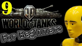 WoT for Beginners: A Tutorial Series Ep. 9/ Spotting and Camo