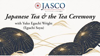 JASCO 2021 New Year's Celebration - Tea Ceremony