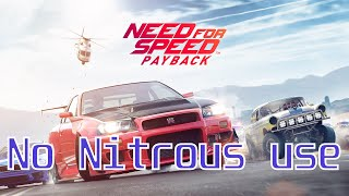 Need for speed payback* Fight into the city* No NITROUS USE*