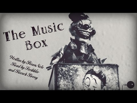 The Music Box [Creepypasta/Short Horror Story Reading]