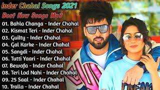 Inder Chahal New Punjabi Songs   New All Punjabi Jukebox 2021   Inder Chahal Punjabi Song   New Song