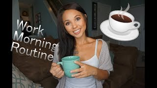 Solo Work Morning Routine 2018 |How I Get Ready For Work!