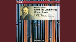 """Brahms: Eleven Chorale Preludes op.post.122 for organ - No. 1 """"Mein Jesu, der du mich"""""""