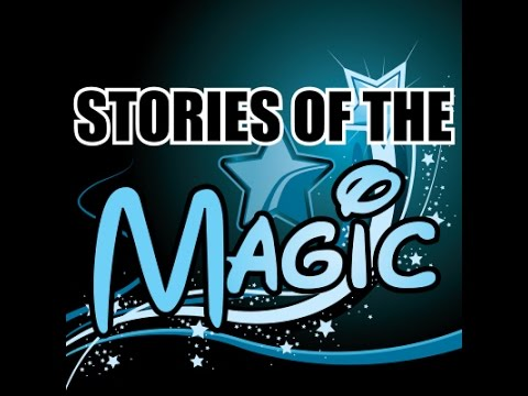 Stories of The Magic Part 1