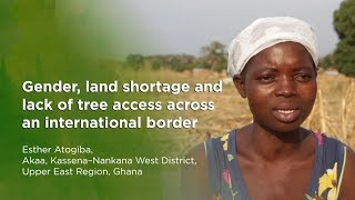 Gender, land shortage and lack of tree access across an international border