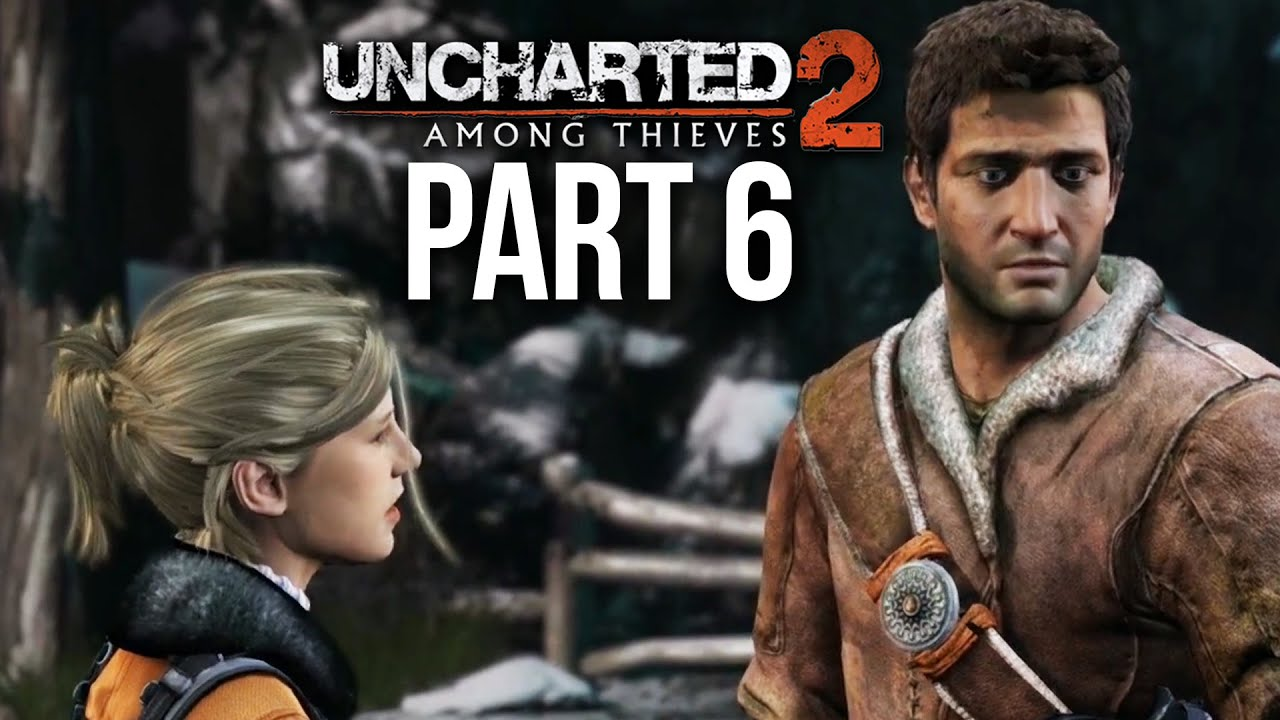 UNCHARTED 2 ENTRE THIEVES PS4 Gameplay guia Part 6 (Uncharted Nathan Drake Collection) + vídeo